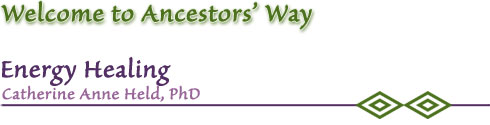 Welcome to Ancestors'  Way - Energy Healing